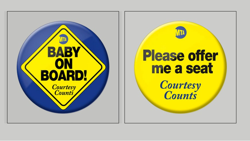 The MTA is offering free courtesy buttons for pregnant, senior and disabled riders.